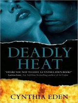 Deadly Heat | Cynthia Eden |