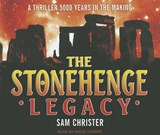 The Stonehenge Legacy | Sam Christer |
