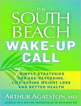 The South Beach Wake-Up Call | Arthur Agatston |