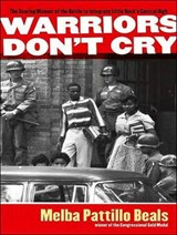 Warriors Don't Cry | Melba Pattillo Beals |