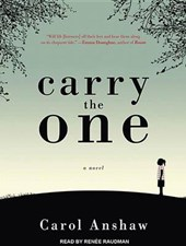 Carry the One | Carol Anshaw |