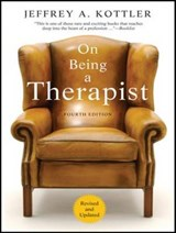 On Being a Therapist | Jeffrey A. Kottler |