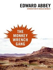 The Monkey Wrench Gang | Edward Abbey |