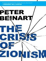 The Crisis of Zionism | Peter Beinart |