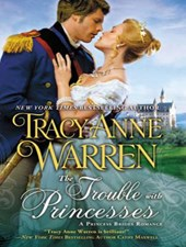 The Trouble with Princesses | Tracy Anne Warren |