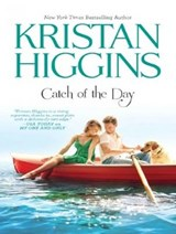 Catch of the Day | Kristan Higgins |