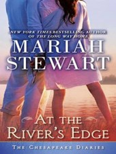 At the River's Edge | Mariah Stewart |
