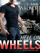 Hell on Wheels | Julie Ann Walker |