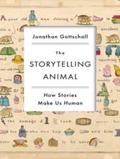 The Storytelling Animal | Jonathan Gottschall |