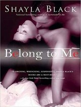 Belong to Me | Shayla Black |