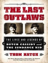 The Last Outlaws | Thom Hatch |