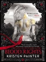 Blood Rights | Kristen Painter |