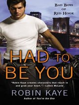 Had to Be You | Robin Kaye |