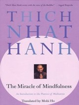 The Miracle of Mindfulness | Thich Nhat Hanh |
