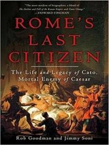Rome's Last Citizen | Rob Goodman |