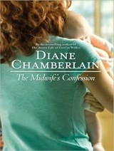 The Midwife's Confession | Diane Chamberlain |