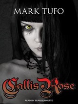Callis Rose | Mark Tufo |