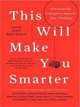 This Will Make You Smarter | John Brockman |