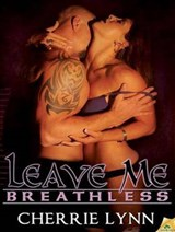 Leave Me Breathless | Cherrie Lynn |