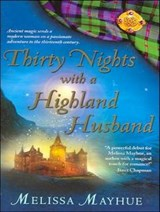 Thirty Nights with a Highland Husband | Melissa Mayhue |