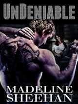 Undeniable | Madeline Sheehan |