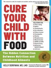 Cure Your Child with Food | Kelly Dorfman |