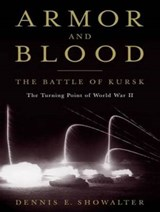 Armor and Blood | Dennis E. Showalter |