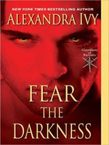Fear the Darkness | Alexandra Ivy |