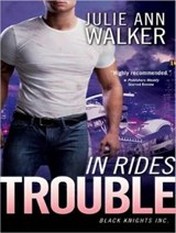 In Rides Trouble | Julie Ann Walker |