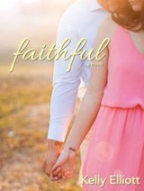Faithful | Kelly Elliott |