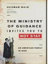 The Ministry of Guidance Invites You to Not Stay | Hooman Majd |