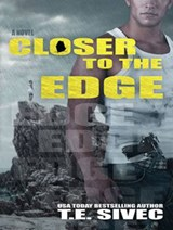 Closer to the Edge | T. E. Sivec |