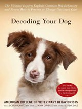 Decoding Your Dog | American College of Veteri Behaviorists |