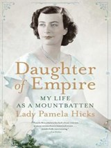Daughter of Empire | Pamela Hicks |
