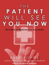 The Patient Will See You Now | Eric Topol |