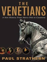The Venetians | Paul Strathern |