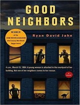 Good Neighbors | Ryan David Jahn |