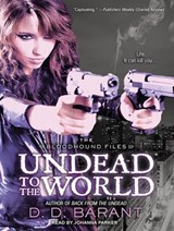 Undead to the World | D. D. Barant |