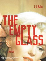 The Empty Glass | J. L. Baker |