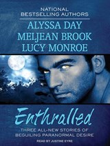 Enthralled | Day, Alyssa ; Brook, Meljean ; Monroe, Lucy |