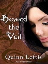 Beyond the Veil | Quinn Loftis |