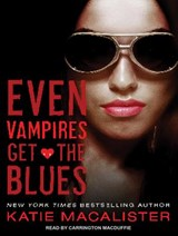 Even Vampires Get the Blues | Katie MacAlister |