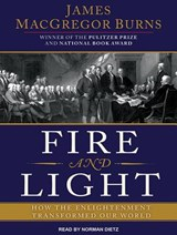 Fire and Light | James MacGregor Burns |