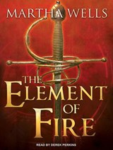 Element of Fire | Martha Wells |