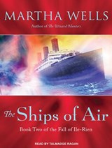 The Ships of Air | Martha Wells |