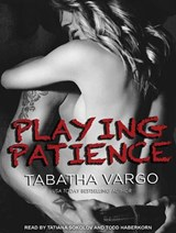 Playing Patience | Tabatha Vargo |