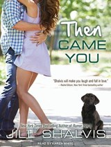 Then Came You | Jill Shalvis |