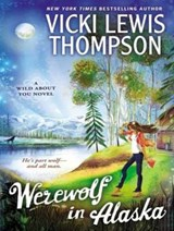 Werewolf in Alaska | Vicki Lewis Thompson |
