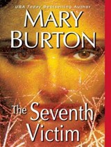 The Seventh Victim | Mary Burton |