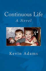 Continuous Life | Kevin Adams |